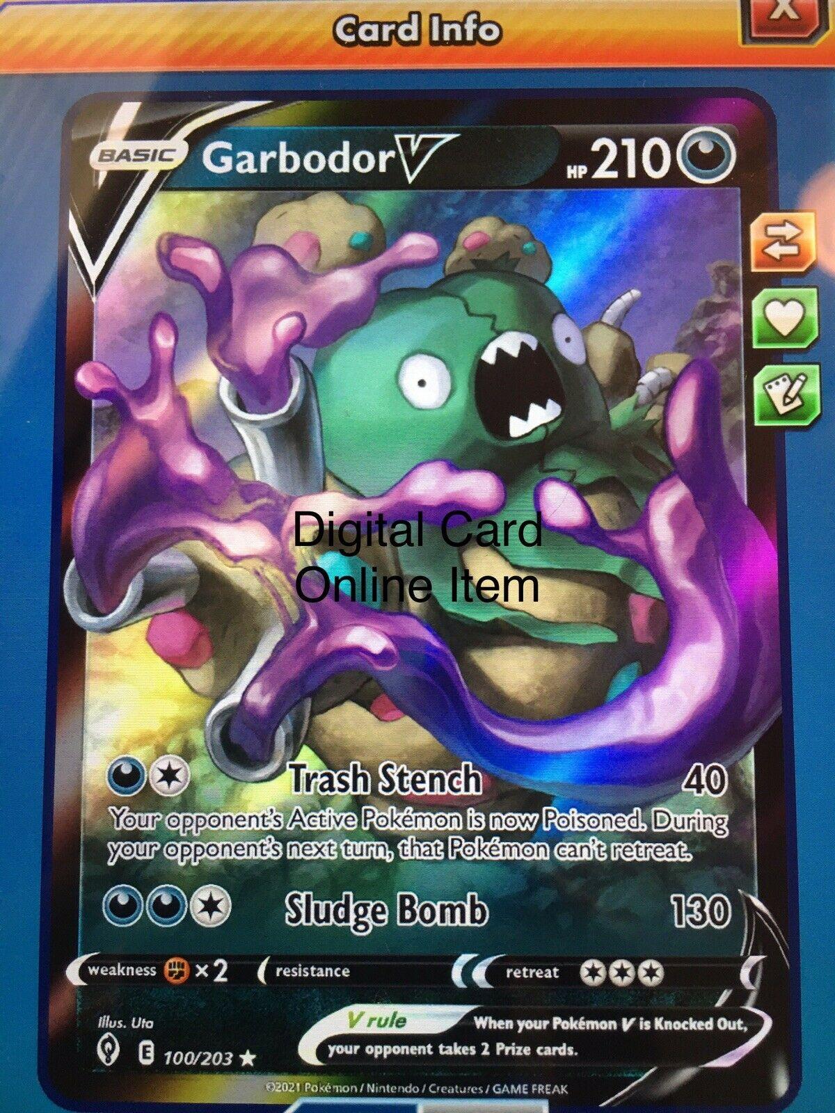 Garbodor V - PTCGO Pokemon Online - Evolving Skies 100/203 - DIGITAL CARD - FAST
